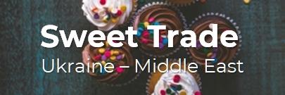 Sweet Trade: Ukraine – Middle East